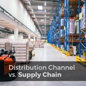Distribution Channel vs. Supply Chain