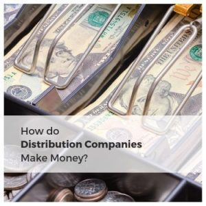 How do Distribution Companies Make Money