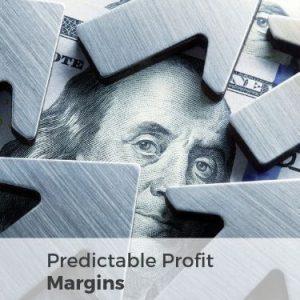 Predictable Profit Margins