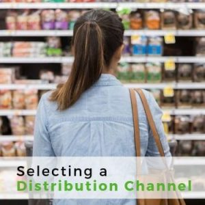 Selecting a Distribution Channel