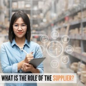 What is the Role of a Supplier