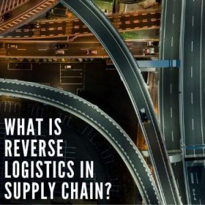 what is reverse logistics in supply chain